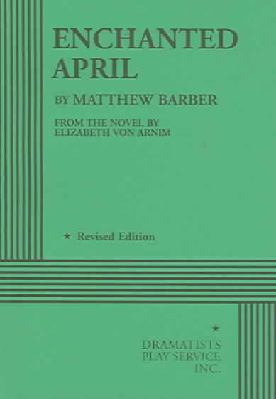Enchanted April By Barber, Matthew